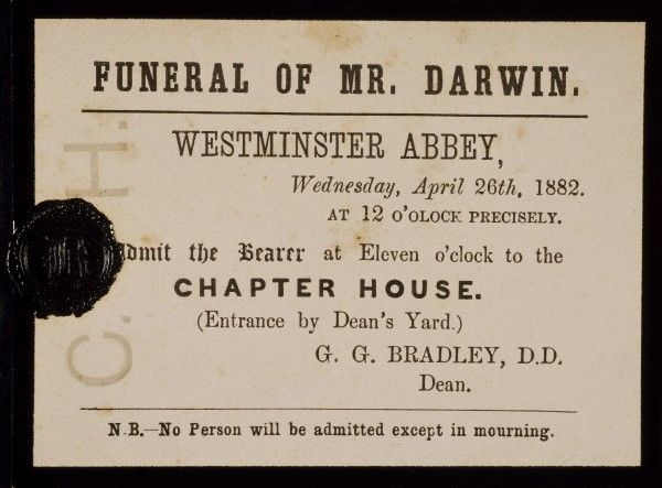 DOWN HOUSE, Kent. Invitation to Westminster Abbey on April 26th 1882. Charles Darwin died on 19th April 1882. He was buried next to the renowned scientist Sir John Herschel and a few feet away from Sir Isaac Newton