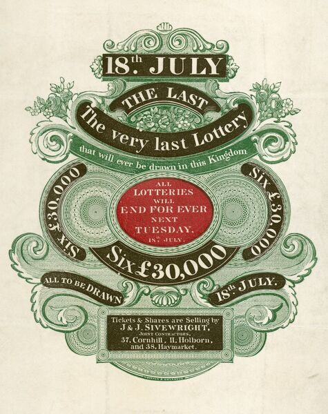 "MAYSON BEETON COLLECTION. Engraving, London 1826. Announcement of ""The very last Lottery that will ever be drawn in this Kingdom"", 18th July 1826"